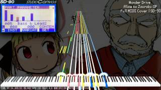 【MIDI DL】Wonder Drive | Alice to Zouroku OP | Edirol SD-90 MIDI Cover