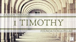 1 Timothy Intro & 1:1-2