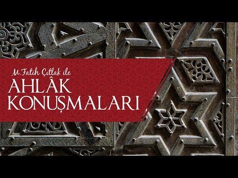 M. Fatih Çıtlak - Ahlak Konuşmaları (10.09.2014)