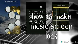 How to keep music lock screen by shanmuk
