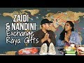 Zaidi and Nandini Get Raya Gifts for Each Other