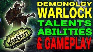 World of Warcraft LEGION: Demonology Talents, Abilities & Gameplay