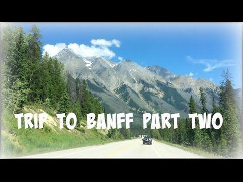 VlogMare: Trip to Banff Part 2