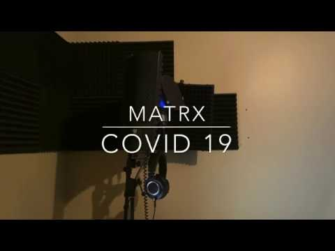 Matrx - Covid 19 Rap from YouTube · Duration:  3 minutes 13 seconds