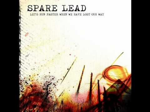 Spare Lead - If You Don't Want Me to Eat You, Say Something