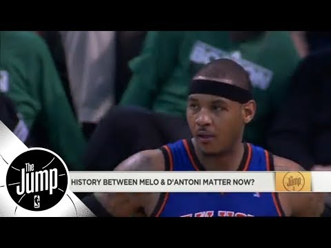 Does Carmelo Anthony and Mike D'Antoni's tense history matter now? | The Jump | ESPN