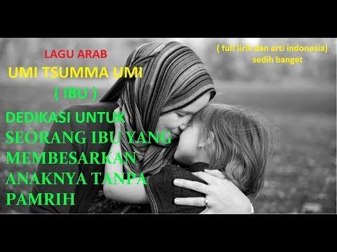 Umi Tsumma Umi ( Lagu Arab IBU Merdu Bikin Baper Full Lirik Dan Arti Indonesia)