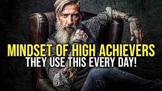 THE MINDSET OF HIGH ACHIEVERS #4 - Powerful Motivational Video for Success