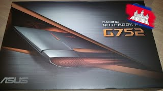 Asus Rog G752VY UNBOXING IS IT WORTH THE MONEY