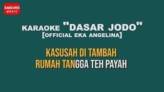 Karaoke DASAR JODO High Quality