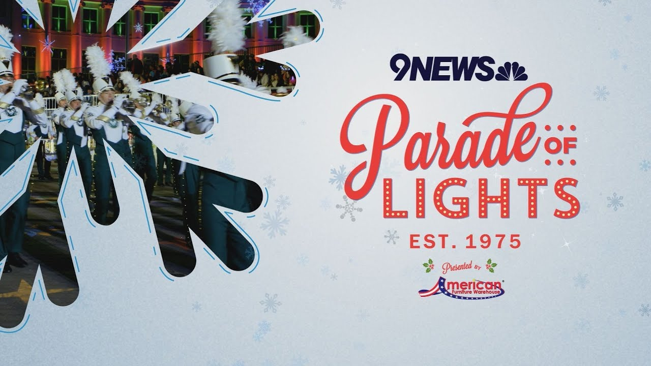 2018 9NEWS Parade of Lights is this weekend in Denver   9news.com on parks map, fashion valley map, gaslamp quarter map, california map, christmas map, santa map, parade float ideas, old town map, turkey trot map, fort worth map, la jolla caves map,