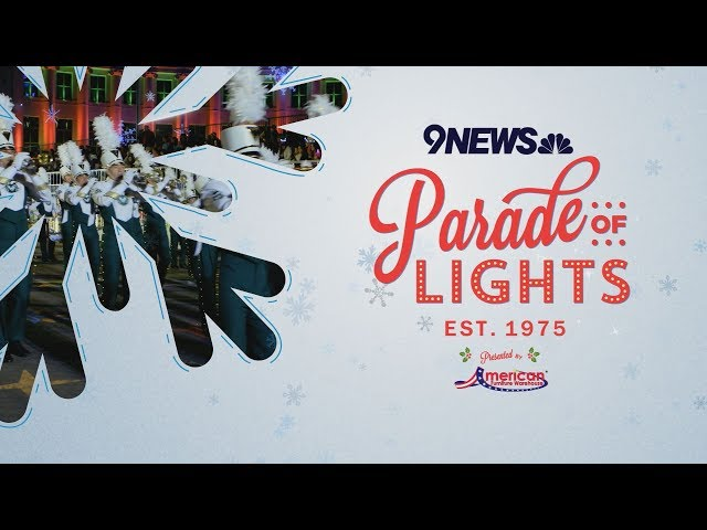 2018 9news Parade Of Lights Is This Weekend In Denver 9news Com