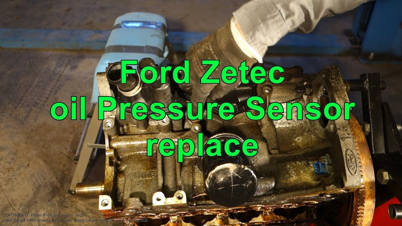 How To Replace Ford Zetec Oil Pressure Sensor Youtube