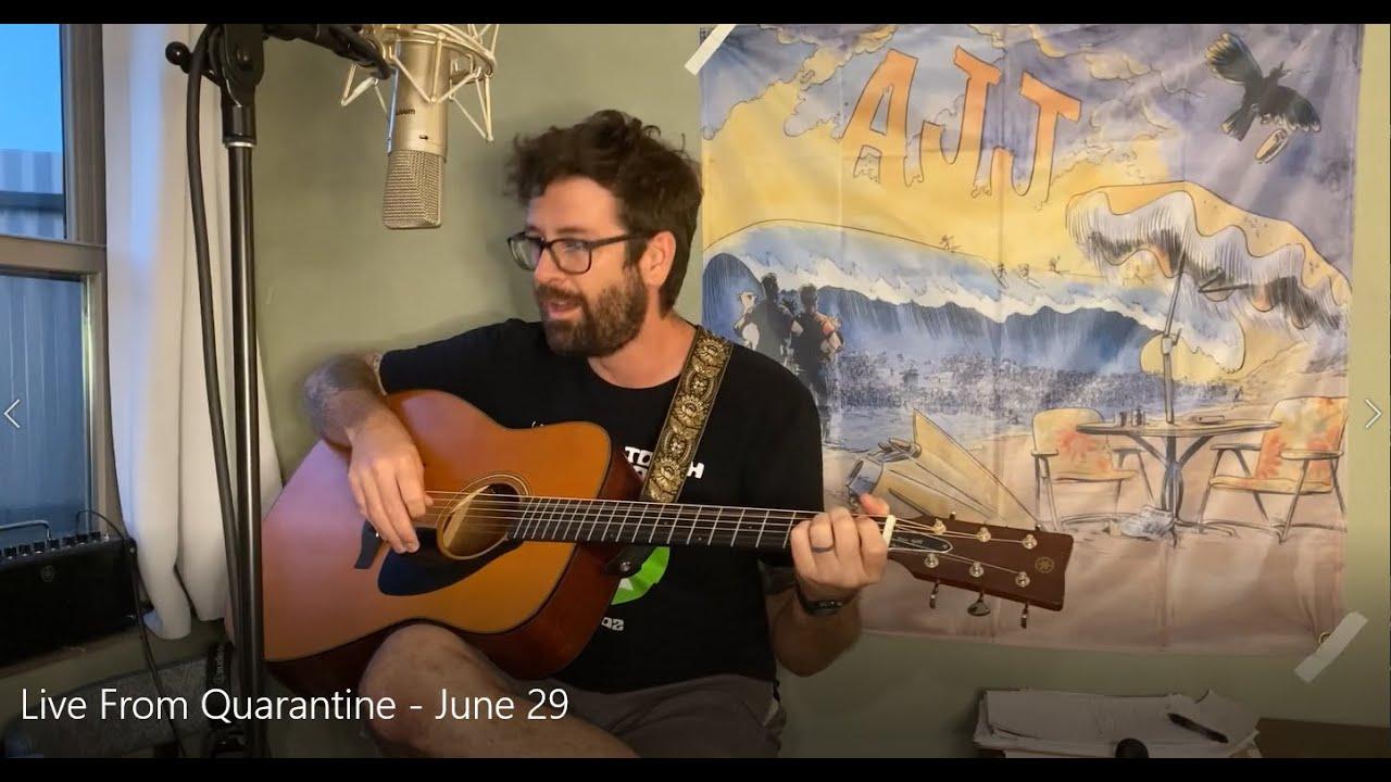Live From Quarantine - June 29
