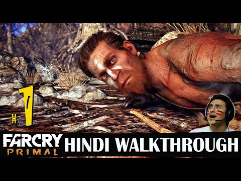 Far Cry Primal Hindi Walkthrough Part 1 -...