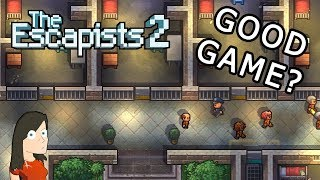 Good Game? | The Escapists 2 | PC Gameplay and First Impressions