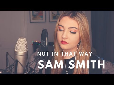 Sam Smith - Not In That Way (Jenny Jones Cover)