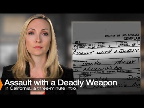 Assault With a Deadly Weapon - Penal Code 245