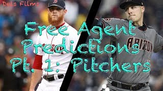 2018 MLB Free Agency Predictions | Part 1: Pitchers