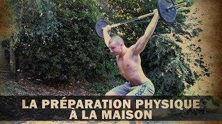 La Préparation Physique à la Maison