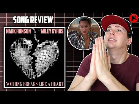 Miley Cyrus & Mark Ronson - Nothing Breaks Like A Heart | Song Review