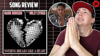 Miley Cyrus & Mark Ronson - Nothing Breaks Like A Heart | Song Review Video