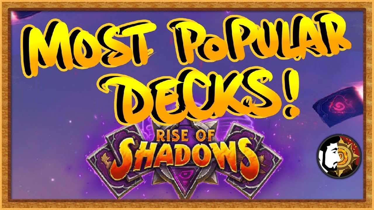 Hearthstone Best Decks 2019 Hearthstone: Most Popular & Best Decks   The Monthly Meta May 2019