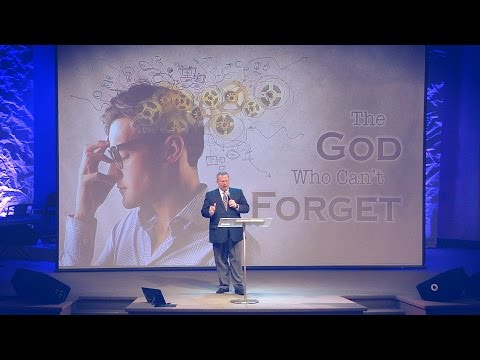 """The God Who Can't Forget"" – Pastor Raymond Woodward"