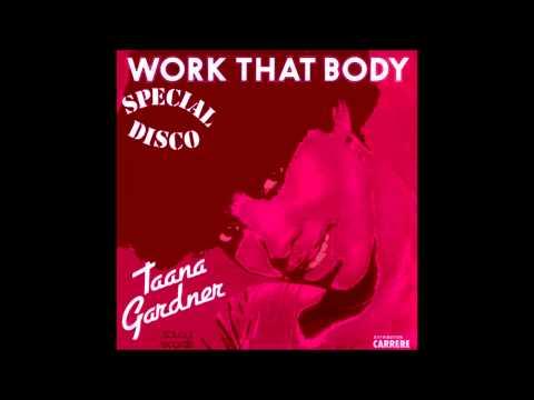 Taana Gardner - Work That Body (12'' Larry Levan Mix)