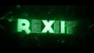 Intro ✪ Rexiit | by. VidiFX