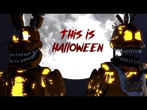 SFM FNAF - This Is Halloween By Marilyn Manson