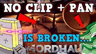 Mordhau IS A PERFECTLY BALANCED GAME WITH NO EXPLOITS - Excluding Pan Only and Leaving the Map