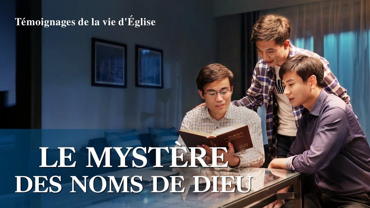 Témoignage chrétien en français 2020 « Le mystère des noms de Dieu »