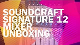Soundcraft signature 12 Mixer unboxing | Best Live Mixer