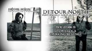 Detour North - I Am Jack
