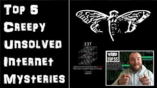 Top 5 Creepy Unsolved Internet Mysteries
