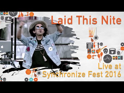 Free Download Laid This Night Feat. Lala Karmela Live At Synchronizefest - 29 Oktober 2016 Mp3 dan Mp4