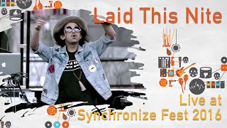Laid This Night feat. Lala Karmela live at SynchronizeFest - 29 Oktober 2016