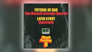 01 The Manuel Azevedo Quartet - Futebol de bar [Freestyle Records]