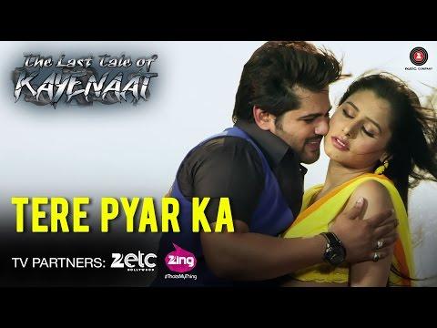 Tere Pyar Ka - The Last Tale of Kayenaat |...