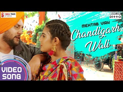 Chandigarh Wali | Mehtab Virk | Mr.Wow | Teeyan Punjab Diyan 2018 | ST STUDIO New Punjabi Songs 2018