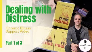 Chronic Illness Support Group | Dealing with Distress
