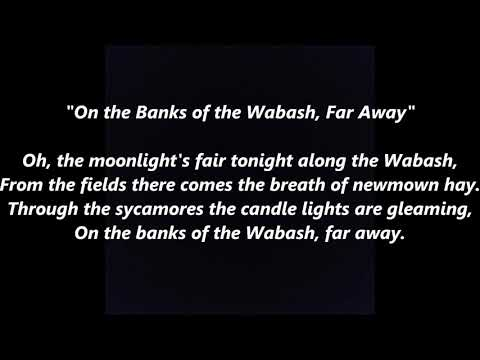 On the Banks of the Wabash Indiana Official State LYRICS WORDS BEST TOP POPULAR SING ALONG SONGS