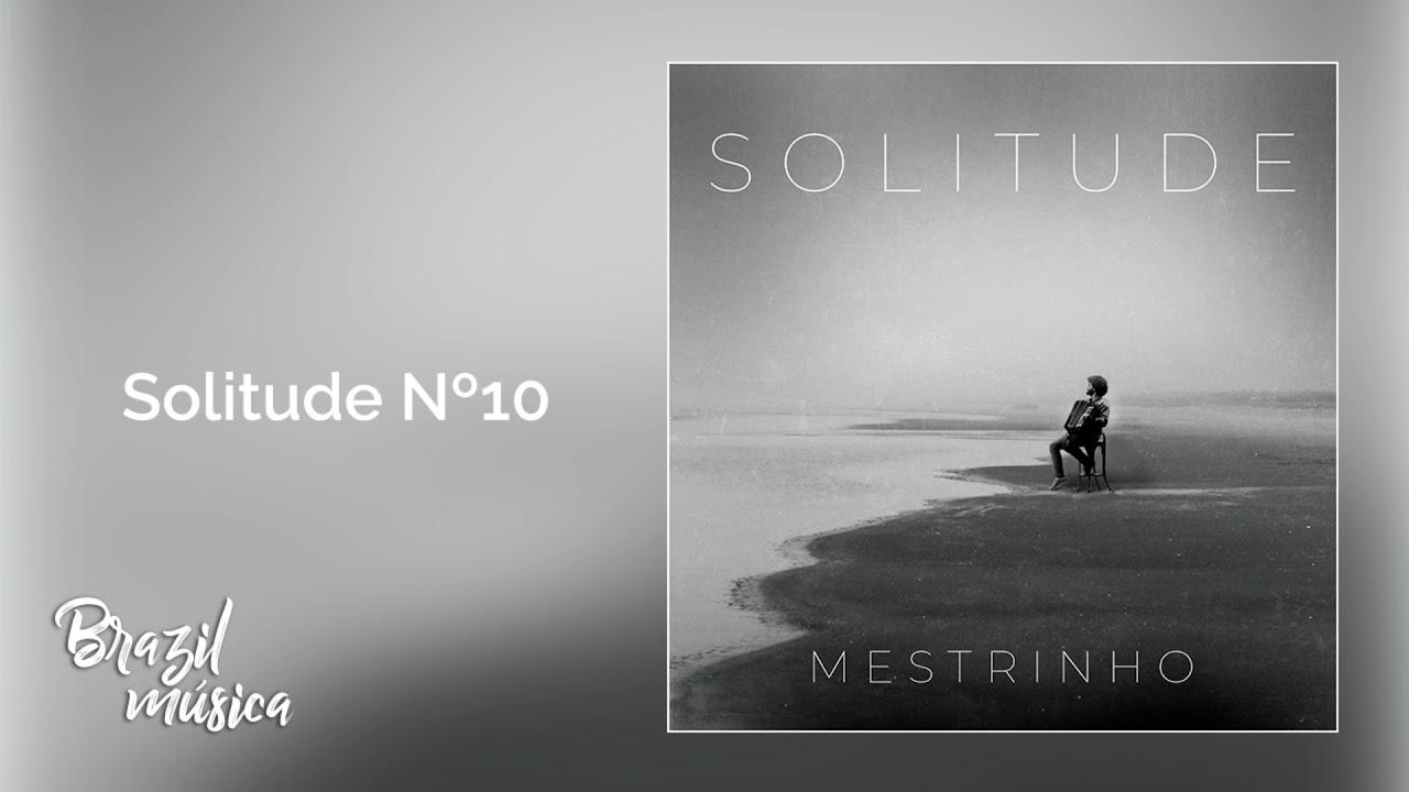 Mestrinho - Solitude nº10 - Solitude