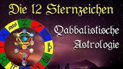 Die 12 Sternzeichen (Zodiak) und deren Bedeutung – Qabbalistische Astrologie [kurze Doku]