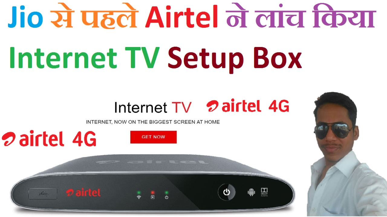 Airtel Internet TV Set Top Box with ANDROID | First Look, Price,  Specification, Availability |