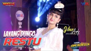 Jihan Audy Ft Om Adella Layang Dungo Restu Ldr Live Concert Wahana MP3