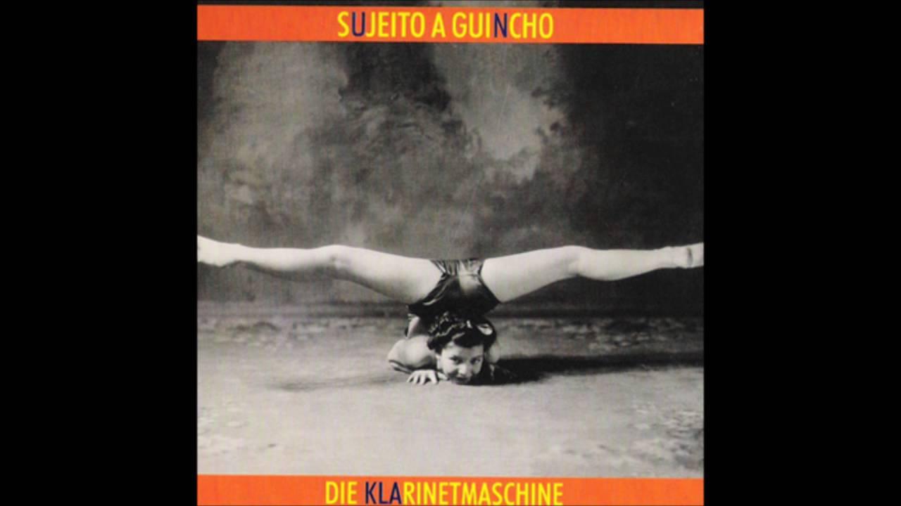 Quinteto Sujeito a Guincho - Die Klarinetmaschine [1999]