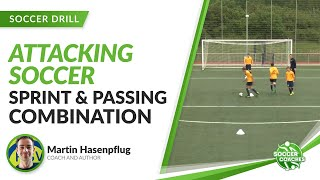 Soccer Passing and Sprint Drill  | Attacking Soccer