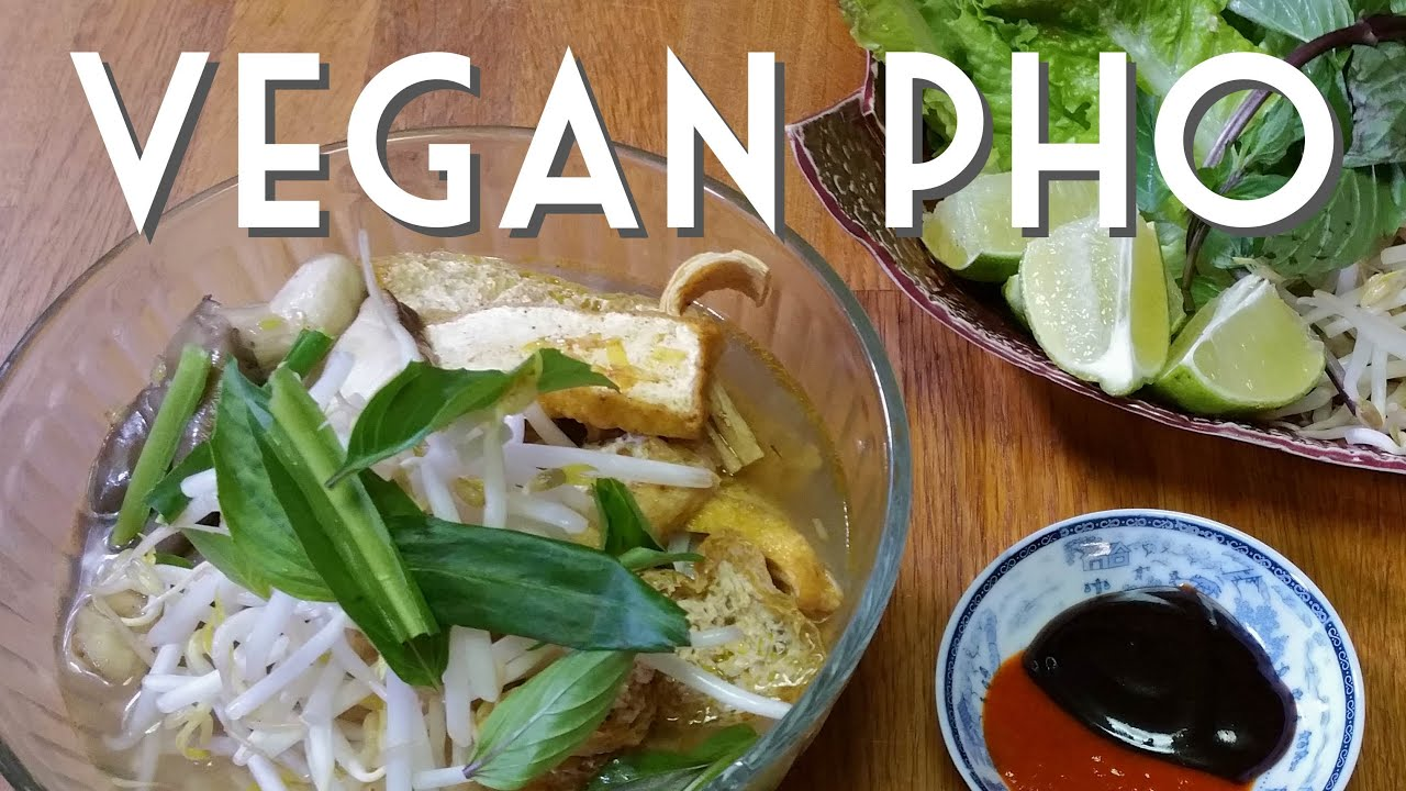 VEGAN PHO Vietnamese Noodle Soup RECIPE - YouTube